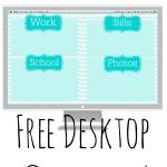 Free Desktop Organizer!