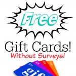 Ways to Earn Free Gift Cards!