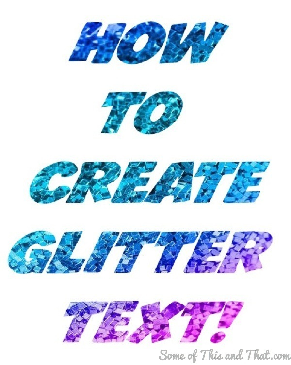 How to Create Glitter Text!