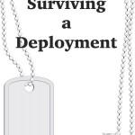 Surviving a Deployment